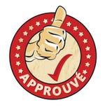 批准的法语:Approuve不加考虑表赞同的人 免版税库存照片