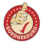 批准的荷兰语:Goedgekeurd不加考虑表赞同的人 库存图片