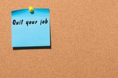 放弃您的工作-刺激在蓝色贴纸的题字被别住在黄柏布告牌 文本的空的空间 免版税库存图片