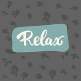 放松-在白色背景的手拉的字法词组 乐趣刷子照片覆盖物的墨水题字 免版税图库摄影