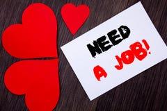 文字文本陈列需要工作 概念意思失业失业的工作者查寻在notobook纸笔记写的事业  免版税库存照片