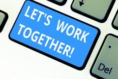 文本标志陈列让s一起是工作 请求概念性的照片伙伴学院完成与您的工作键盘键 免版税库存照片