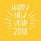 新年好2018年贺卡 在黄色背景的传染媒介字法 免版税库存图片