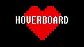 映象点心脏HOVERBOARD词文本小故障干涉屏幕无缝的圈动画背景新的动态减速火箭的葡萄酒 向量例证