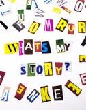 显示什么` s我的故事问题的概念词文字文本做了企业案件的另外杂志报纸信件在 库存照片