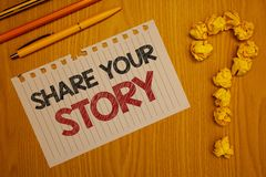 显示份额您的故事的概念性手文字 企业照片文本经验讲故事乡情想法记忆个人W 免版税库存照片