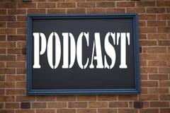 显示公告的概念性手文字文本说明启发Podcast互联网广播概念的企业概念 免版税库存图片