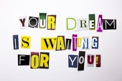 显示您的梦想的概念词文字文本等待您做了企业案件的另外杂志报纸信件 免版税库存图片