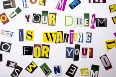 显示您的梦想的概念词文字文本等待您做了企业案件的另外杂志报纸信件 库存图片