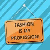 显示时尚的文本标志是我的行业 概念性照片Fashionist专业服装设计师成套装备空白 库存例证