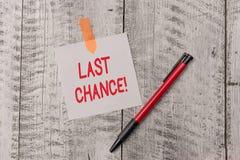 显示最后机会的文本标志 概念性照片最后的机会达到或获取某事您想要一简单 免版税库存图片