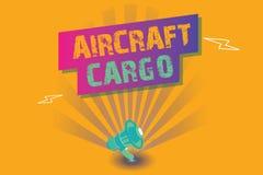 显示航空器货物的概念性手文字 企业照片文本承运人航寄运输物品通过飞机 库存例证