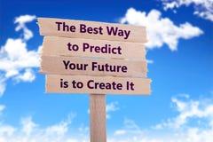 最佳的方式预言您的未来将创造它 免版税库存照片