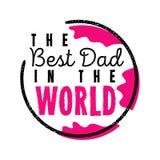 最佳的爸爸在世界上 父亲s天传染媒介例证 图库摄影
