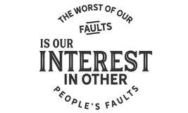 最坏我们的缺点是我们的兴趣在其他people's缺点上 皇族释放例证