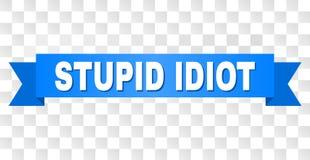 有愚笨的蠢货文本的蓝色磁带 向量例证