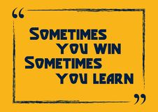 有时您赢取您有时学会 富启示性的刺激行情 向量例证