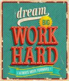 梦想大,努力工作。 免版税库存图片