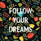 梦想按照您 激动人心的传染媒介卡片 库存照片