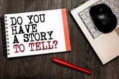 概念性手文字陈列您有告诉一个的故事问题 企业照片陈列的讲故事记忆传说Experi 免版税图库摄影