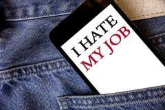 概念性手文字陈列我恨我的工作 企业恨您的位置的照片文本烦恶您的公司坏事业细胞pho 库存照片