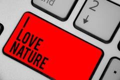 概念性手文字陈列我爱自然 企业照片文本享受自然环境保存保护生态系Ke 免版税库存照片