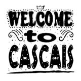 欢迎光临卡斯卡伊斯-题字,在白色背景的哥特式黑体字 库存例证