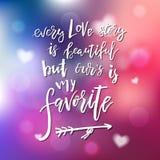 每篇爱情小说美好,但是我们是我的喜爱- Calligrap 免版税图库摄影