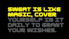 汗水是象魔术 盖你自己它的每日对格兰特您的愿望刺激行情 库存例证
