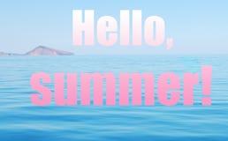 海风景和在你好夏天上写字 桃红色和蓝色拼贴画 库存图片