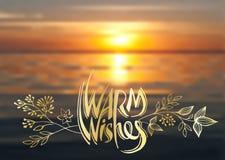 温暖的愿望、传染媒介字法、手写的金黄文本和花卉元素在海日落被弄脏的背景  皇族释放例证