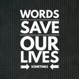 激动人心的行情词拯救我们的生命某事 库存例证