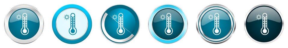热的在6个选择的温度银色金属镀铬物边界象,被设置在白色背景隔绝的网蓝色圆的按钮 向量例证