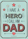 父亲节卡片,我有一个英雄 我告诉他爸爸 与时髦的文本的海报设计 传染媒介父亲的礼品券 库存图片