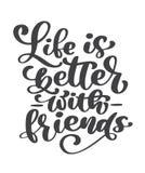 生活是好与朋友手写的字法文本 愉快的友谊天贺卡 现代词组传染媒介手 皇族释放例证
