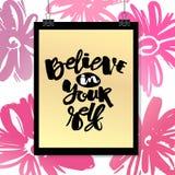 相信你自己手字法墨水被画的刺激海报 免版税库存照片