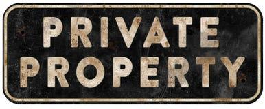 私有财产标志老难看的东西被风化的葡萄酒 库存照片