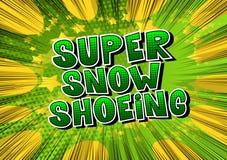 穿上鞋子超级的雪-漫画样式词 皇族释放例证