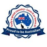自豪地是澳大利亚人,感到骄傲为我的国家 免版税库存图片
