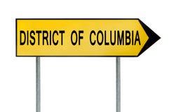黄色街道概念标志在丝毫隔绝的哥伦比亚特区 免版税库存照片