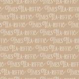 茶riffic计时双关语字法 乐趣茶时间字法 无缝的传染媒介样式背景 手拉的滑稽的词组 减速火箭的打印 向量例证