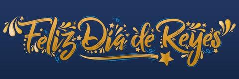 菲利兹Dia de雷耶斯,开心Spanish Text国王,是一次传统拉丁美洲的庆祝 皇族释放例证