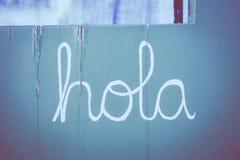 西班牙词Hola -你好 免版税库存照片