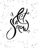 让它下雪字法 创造性的手写的海报或贺卡 在白色背景的哥特式黑体字 免版税库存图片