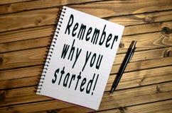 记住您为什么开始了! 库存照片