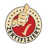 证明:德语- Zertifiziert不加考虑表赞同的人 免版税库存照片