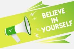 词文字文本相信你自己 鼓励的某人企业概念自信刺激警告行情的消息s 库存图片