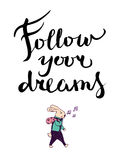 跟随您的在构成上写字的梦想 免版税库存图片