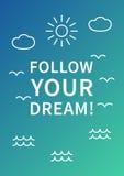 跟随您的梦想 激动人心的正面肯定 皇族释放例证