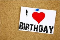 递文字文本说明我爱生日快乐概念意思周年在stic写的庆祝爱的启发陈列 图库摄影